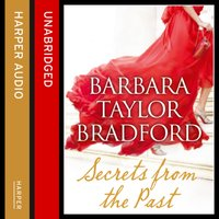 Secrets from the Past - Barbara Taylor Bradford - audiobook