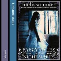 Faery Tales And Nightmares - Melissa Marr - audiobook