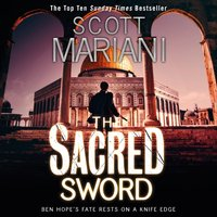 Sacred Sword (Ben Hope, Book 7) - Scott Mariani - audiobook