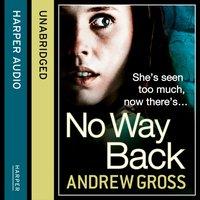 No Way Back - Andrew Gross - audiobook