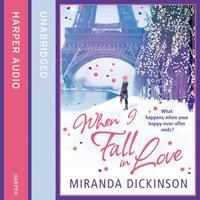 When I Fall In Love - Miranda Dickinson - audiobook