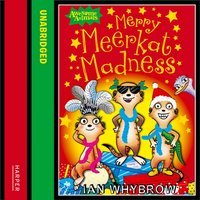 Merry Meerkat Madness (Awesome Animals) - Ian Whybrow - audiobook