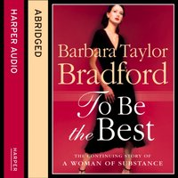 To Be the Best - Barbara Taylor Bradford - audiobook