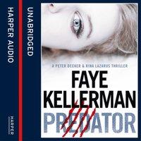 Predator (Peter Decker and Rina Lazarus Series, Book 21) - Faye Kellerman - audiobook