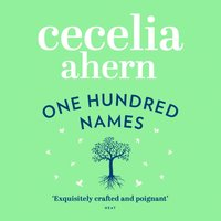 One Hundred Names - Cecelia Ahern - audiobook