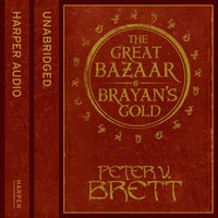 Great Bazaar and Brayanas Gold - Peter V. Brett - audiobook