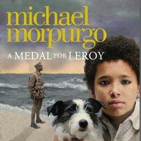Medal for Leroy - Michael Morpurgo - audiobook
