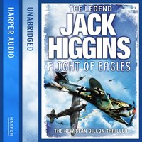 Flight of Eagles - Jack Higgins - audiobook