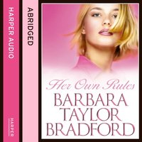Her Own Rules - Barbara Taylor Bradford - audiobook