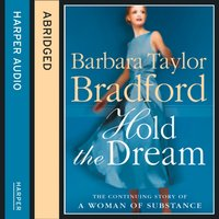 Hold the Dream - Barbara Taylor Bradford - audiobook