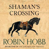 Shaman's Crossing - Robin Hobb - audiobook