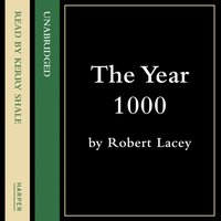 Year 1000 - Robert Lacey - audiobook