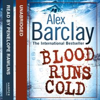 Blood Runs Cold - Alex Barclay - audiobook