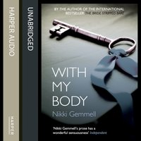 With My Body - Nikki Gemmell - audiobook