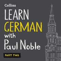 Learn German with Paul Noble - Part 2 - Paul Noble - audiobook