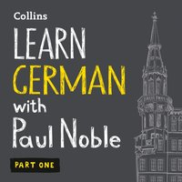Learn German with Paul Noble - Part 1 - Paul Noble - audiobook