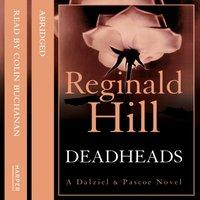 Deadheads - Reginald Hill - audiobook