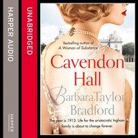 Cavendon Hall (Cavendon Chronicles, Book 1) - Barbara Taylor Bradford - audiobook