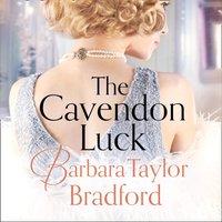 Cavendon Luck - Barbara Taylor Bradford - audiobook
