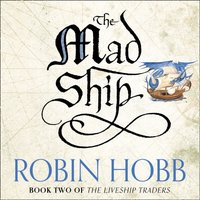 Mad Ship - Robin Hobb - audiobook