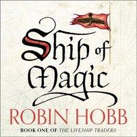 Ship of Magic - Robin Hobb - audiobook
