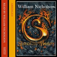 Slaves Of The Mastery - William Nicholson - audiobook