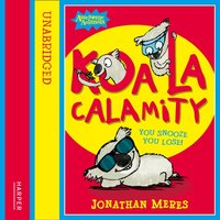 Koala Calamity (Awesome Animals) - Jonathan Meres - audiobook