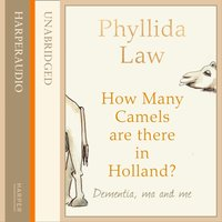 How Many Camels Are There in Holland? - Phyllida Law - audiobook
