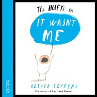 Hueys - It Wasn't Me - Oliver Jeffers - audiobook