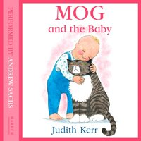 Mog And The Baby - Judith Kerr - audiobook
