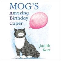 Mog's Amazing Birthday Caper - Judith Kerr - audiobook