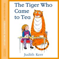 Tiger Who Came To Tea - Judith Kerr - audiobook