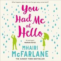 You Had Me At Hello - Mhairi McFarlane - audiobook