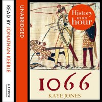 1066: History in an Hour