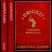 Cricket: A Modern Anthology - Jonathan Agnew - audiobook