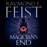 Magicianas End (The Chaoswar Saga, Book 3) - Raymond E. Feist - audiobook