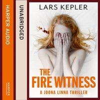 Fire Witness (Joona Linna, Book 3) - Lars Kepler - audiobook