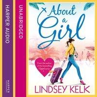 About a Girl (Tess Brookes Series, Book 1) - Lindsey Kelk - audiobook