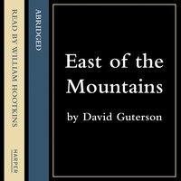 East of the Mountains - David Guterson - audiobook