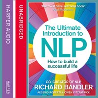 Ultimate Introduction To NLP - Richard Bandler - audiobook