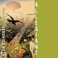 Allegiant (Divergent, Book 3) - Veronica Roth - audiobook