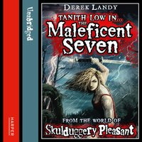 Maleficent Seven (From the World of Skulduggery Pleasant) - Derek Landy - audiobook