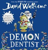 Demon Dentist - David Walliams - audiobook