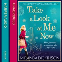 Take a Look At Me Now - Miranda Dickinson - audiobook