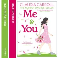 Me and You - Claudia Carroll - audiobook