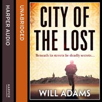City of the Lost - Will Adams - audiobook