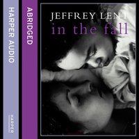 In the Fall - Jeffrey Lent - audiobook