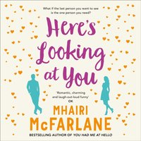 Hereas Looking At You - Mhairi McFarlane - audiobook