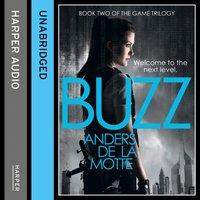 Buzz (The Game Trilogy, Book 2) - Anders de la Motte - audiobook