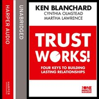 Trust Works - Ken Blanchard - audiobook